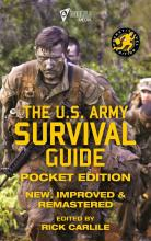 The US Army Survival Guide Carlile Media Carlile Military Library