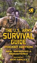 The US Army Survival Guide Carlile Media Carlile Military Library Hardcover