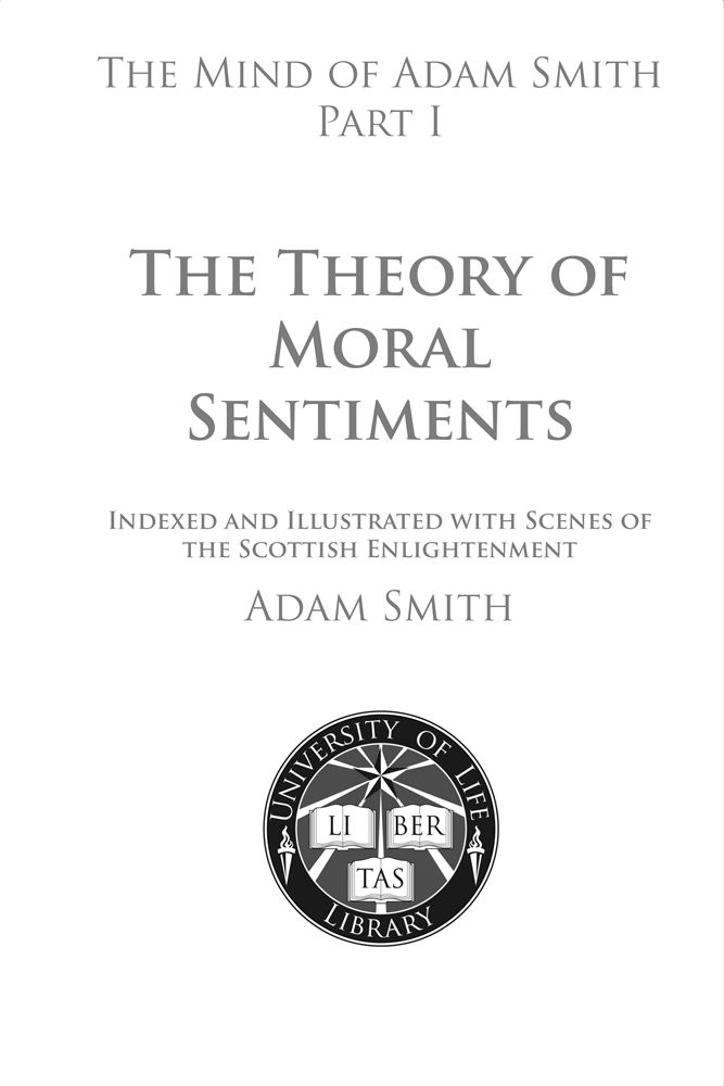 The Mind of Adam Smith Part 1: The Theory of Moral Sentiments: Title Page