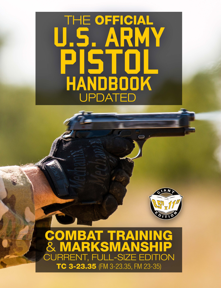 US Army Pistol Marksmanship Book